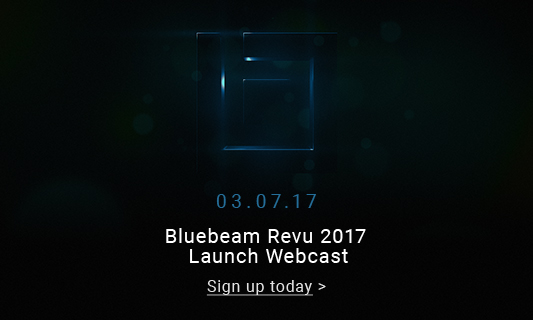 Bluebeam Revu Launch 2017 Webcast Sign Up