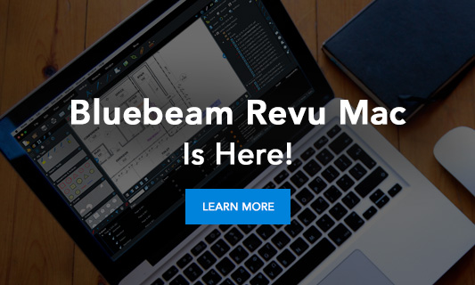 Bluebeam Revu Mac Is Here!
